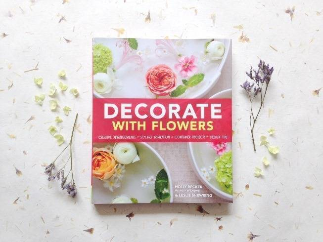 Book Review + Giveaway: Decorate with Flowers