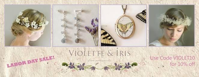 Violette & Iris Labor Day Sale 2014