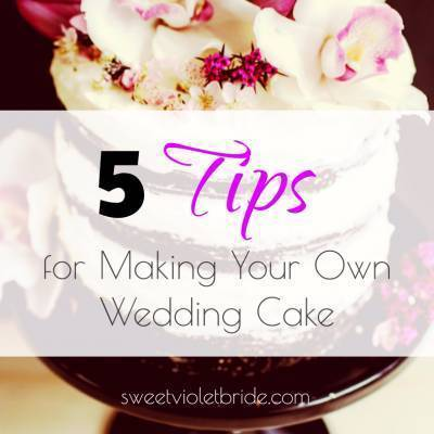 5 Tips for Making Your Own Wedding Cake