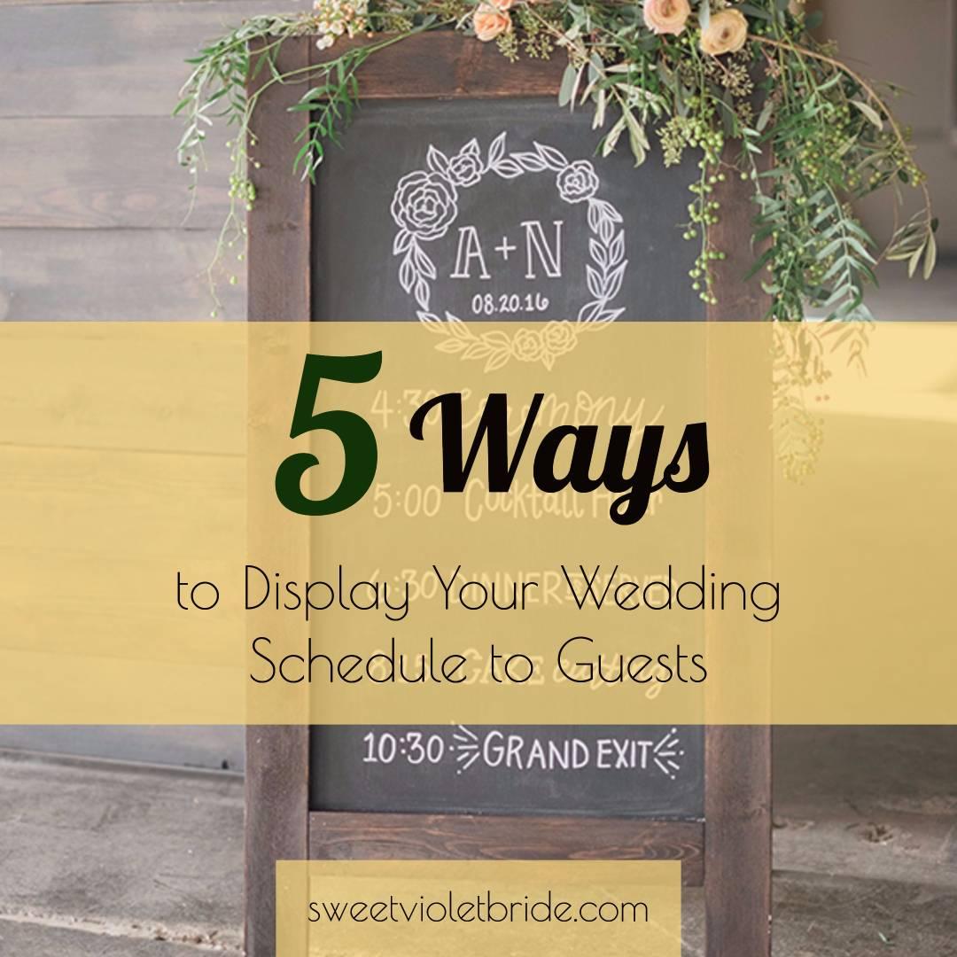 5 Ways To Display Your Wedding Schedule To Guests