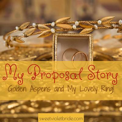 My Proposal Story: Golden Aspens And My Lovely Ring!