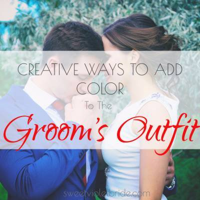 Creative Ways To Add Color To The Groom's Outfit
