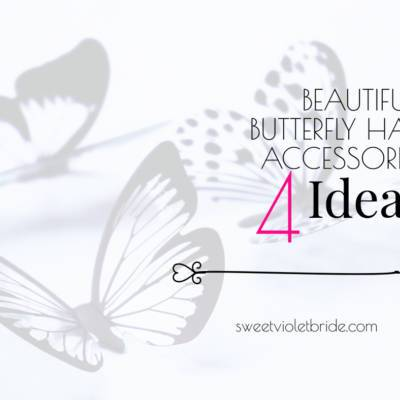 Beautiful Butterfly Hair Accessories: 4 Ideas